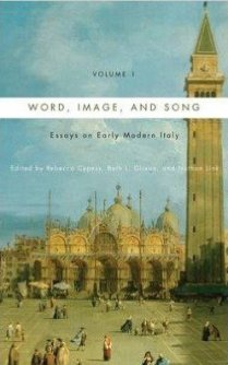 Word, Image, and Song: Essays on Early Modern Italy